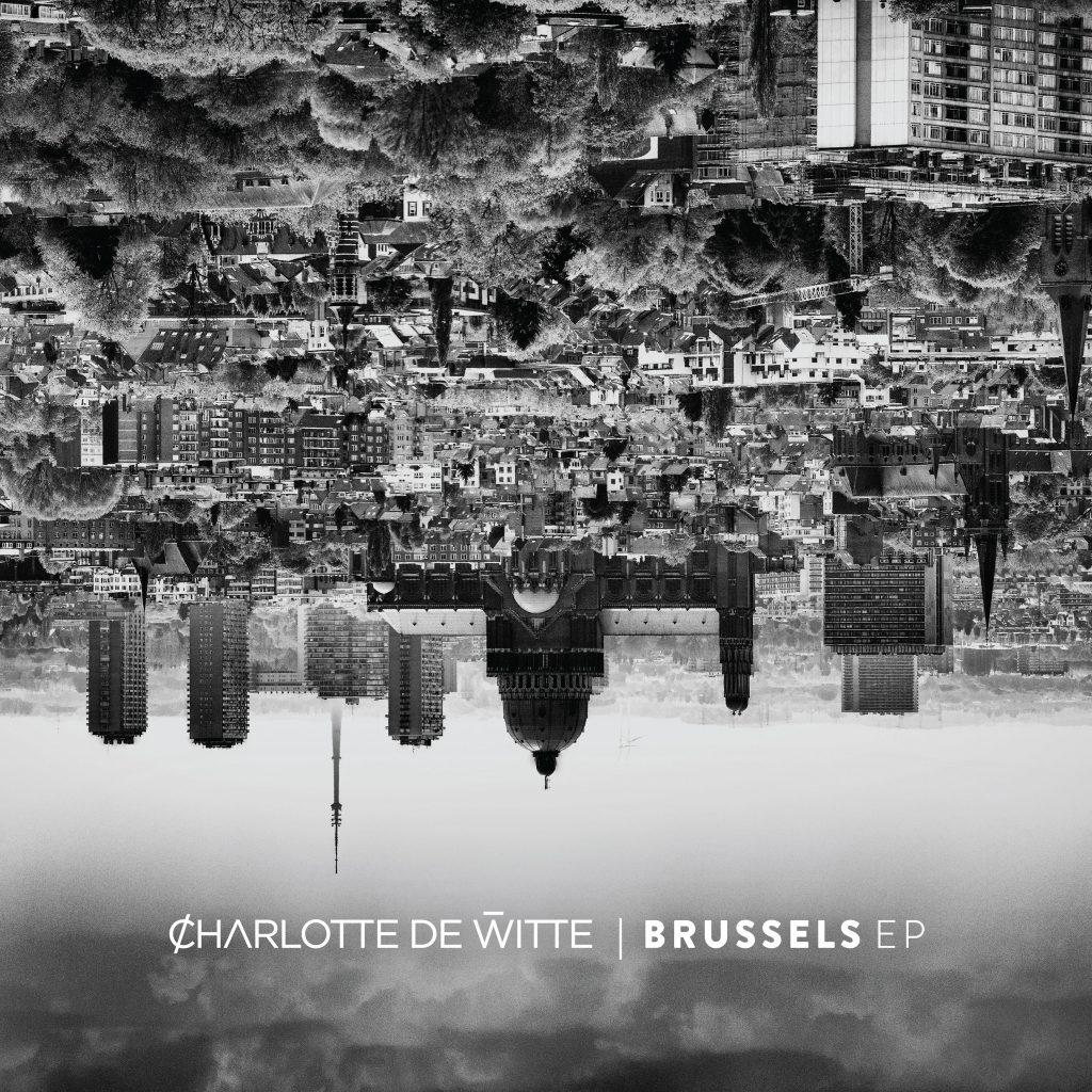 Charlotte de Witte - Brussels EP