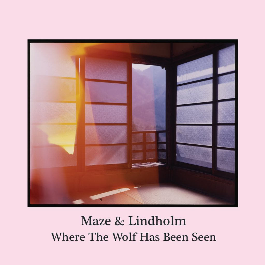 Maze & Lindholm – Where The Wolf Has Been Seen