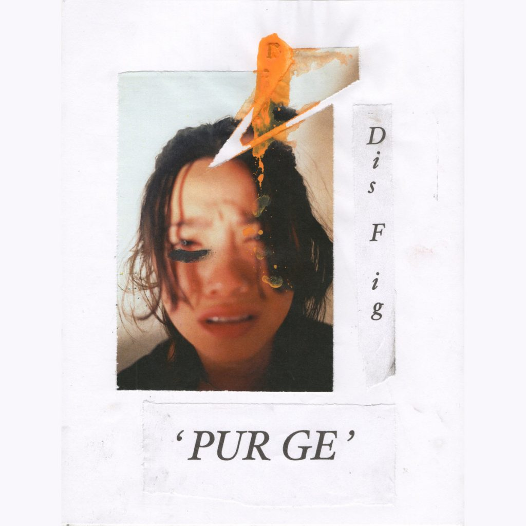 Dis Fig – Purge