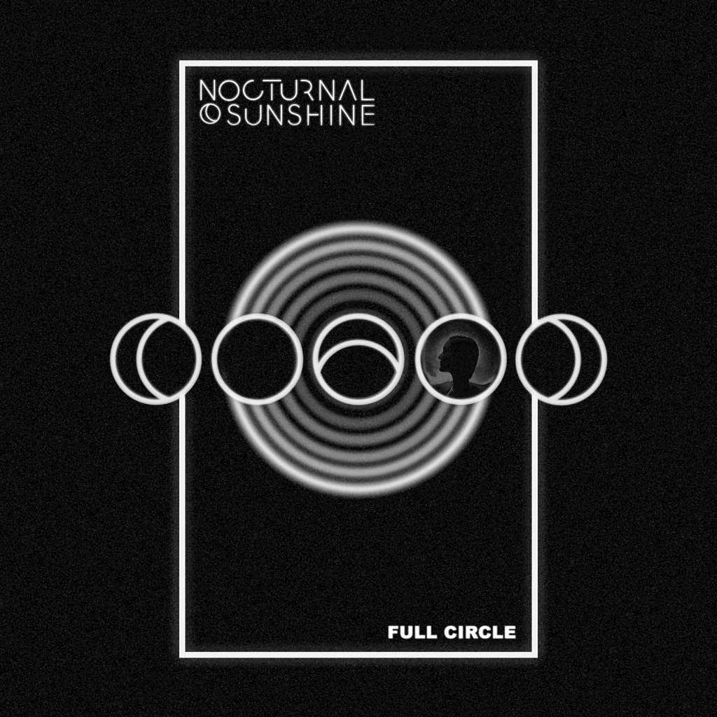 Nocturnal Sunshine – Full Circle