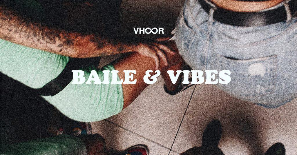 Vhoor – Baile & Vibes