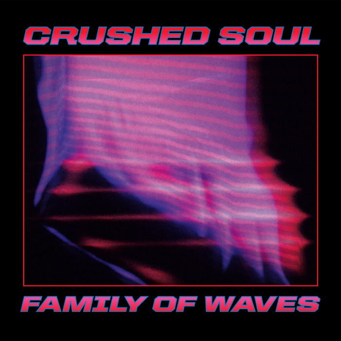 Crushed Soul – Family of Waves