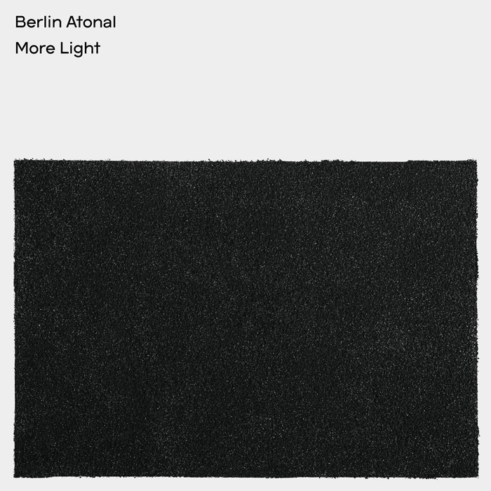 Berlin Atonal – More Light