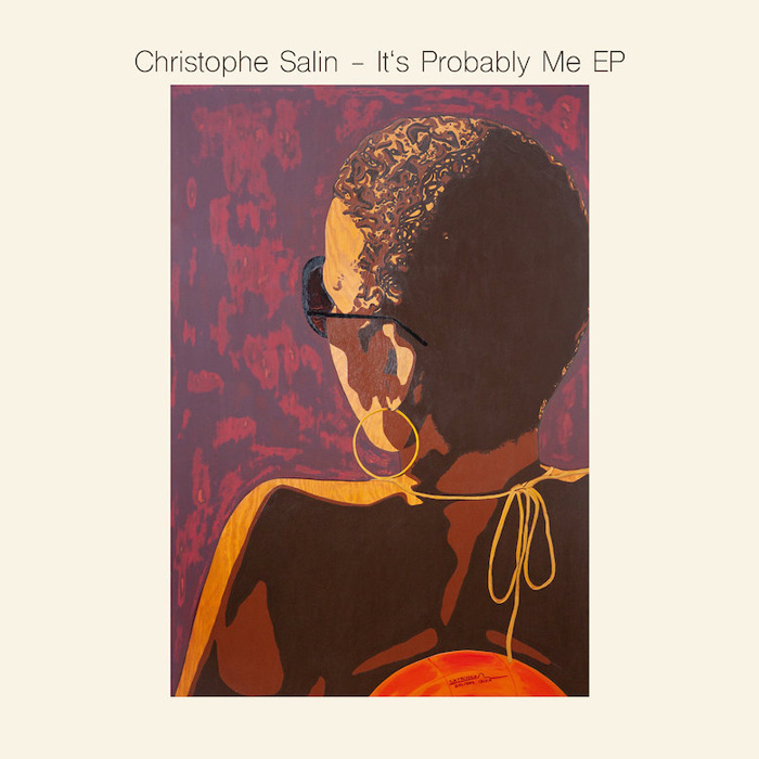 Christophe Salin – It's Probably Me